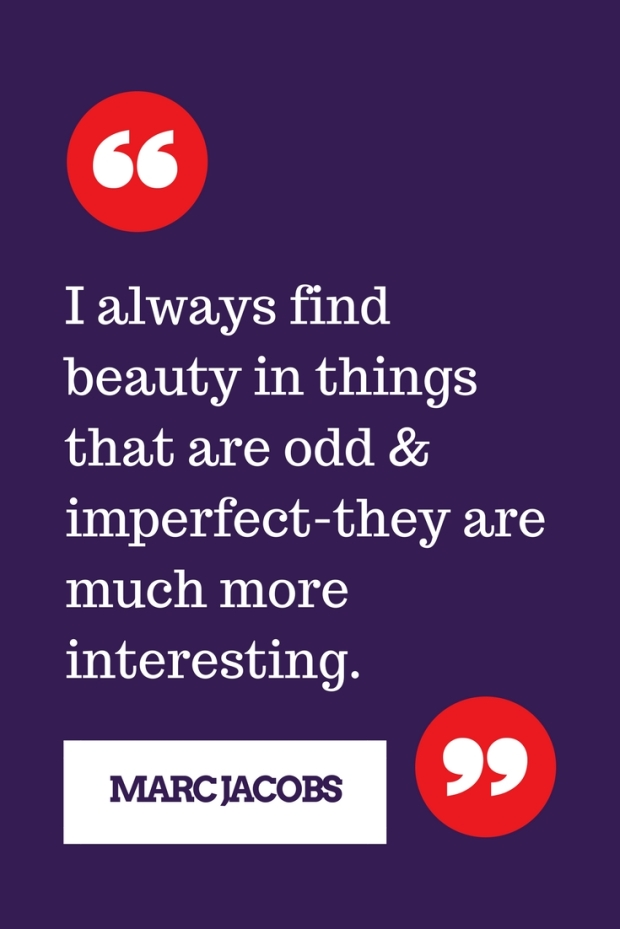 I always find beauty in things that are odd & imperfect-they are much more interesting.