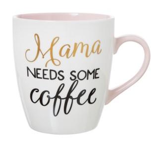 Mama Needs Some Coffee Mug